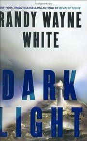 Dark Light (Doc Ford Novels) de Randy Wayne…