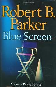 Blue Screen de Robert B. Parker