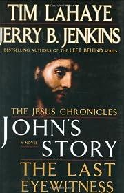 John's Story: The Last Eyewitness por Tim…