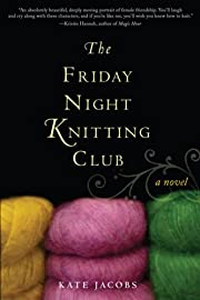 The Friday night knitting club af Kate…