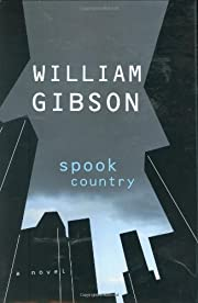 Spook Country af William Gibson