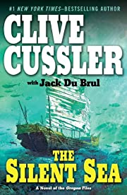 The Silent Sea (The Oregon Files) de Clive…