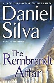 The Rembrandt Affair (Gabriel Allon Novels)…