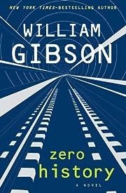 Zero History por William Gibson