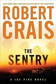 The Sentry - A Joe Pike Novel de Robert…