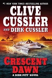 Crescent Dawn (Dirk Pitt Adventure) af Clive…