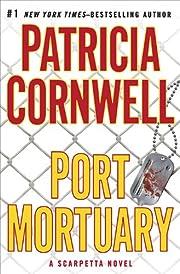 Port Mortuary (A Scarpetta Novel) af…
