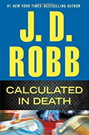 Calculated in Death – tekijä: J. D. Robb