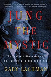 Jung the Mystic: The Esoteric Dimensions of…