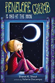 Penelope Crumb Is Mad at the Moon by Shawn…