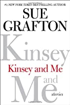Kinsey and Me: Stories by Sue Grafton