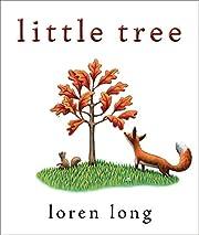 Little Tree de Loren Long