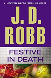 Festive in Death – tekijä: J. D. Robb