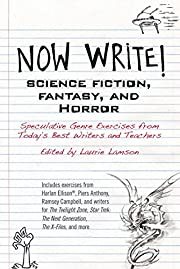 Now Write! Science Fiction, Fantasy and…