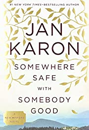 Somewhere Safe with Somebody Good: The New…
