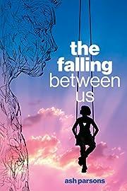 The Falling Between Us av Ash Parsons
