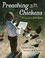 Preaching to the Chickens: The Story of…