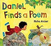 Daniel Finds a Poem de Micha Archer