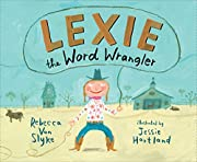 Lexie the Word Wrangler por Rebecca Van…