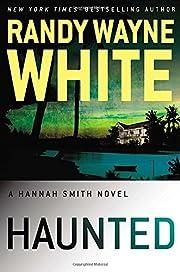 Haunted (A Hannah Smith Novel) by Randy…