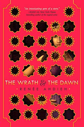 The Wrath & the Dawn by Ahdieh
