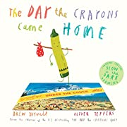 The Day the Crayons Came Home de Drew…