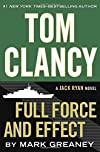 Full Force and Effect by Mark Greaney