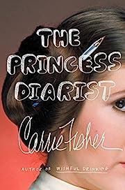 The Princess Diarist de Carrie Fisher