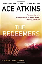 The Redeemers (A Quinn Colson Novel) by Ace…