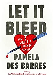 Let It Bleed: How to Write a Rockin'…