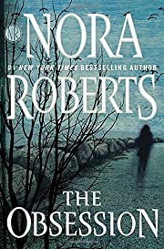 The obsession de Nora Roberts
