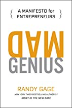 Mad Genius: A Manifesto for Entrepreneurs by…