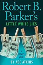 Robert B. Parker's Little White Lies…