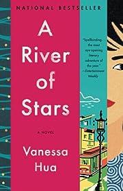 A River of Stars: A Novel por Vanessa Hua