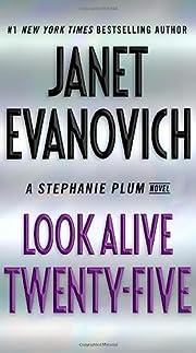 Look Alive Twenty-Five: A Stephanie Plum…