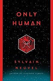 Only Human (The Themis Files) de Sylvain…