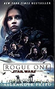 Rogue One: A Star Wars Story by Alexander…