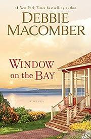 Window on the Bay: A Novel af Debbie…