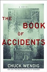 The Book of Accidents: A Novel de Chuck…