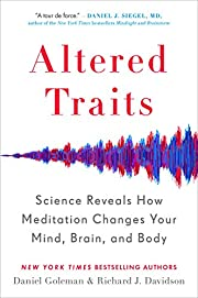 Altered Traits: Science Reveals How…