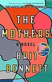 The Mothers: A Novel por Brit Bennett