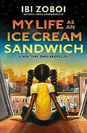 My Life as an Ice Cream Sandwich de Ibi…