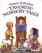 Tomie dePaola's Favorite Nursery Tales por…