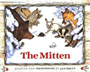 The mitten : a Ukrainian folktale av Jan…
