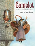 Camelot / edited by Jane Yolen ; illustrated by Winslow Pels