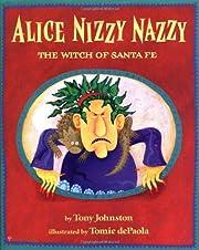 ALICE NIZZY NAZZY. The Witch of Santa Fe. av…