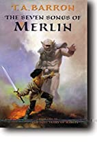 The Seven Songs of Merlin (Lost Years of…