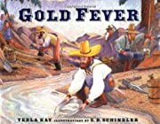 Gold Fever von Verla Kay