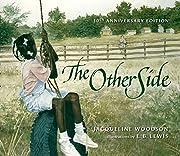 The Other Side de Jacqueline Woodson
