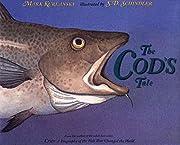 The Cod's Tale de Mark Kurlansky